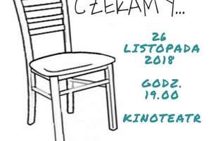 """TEATR\\ Iławskie Centrum Kultury zaprasza na spektakl """"Czekamy"""""""