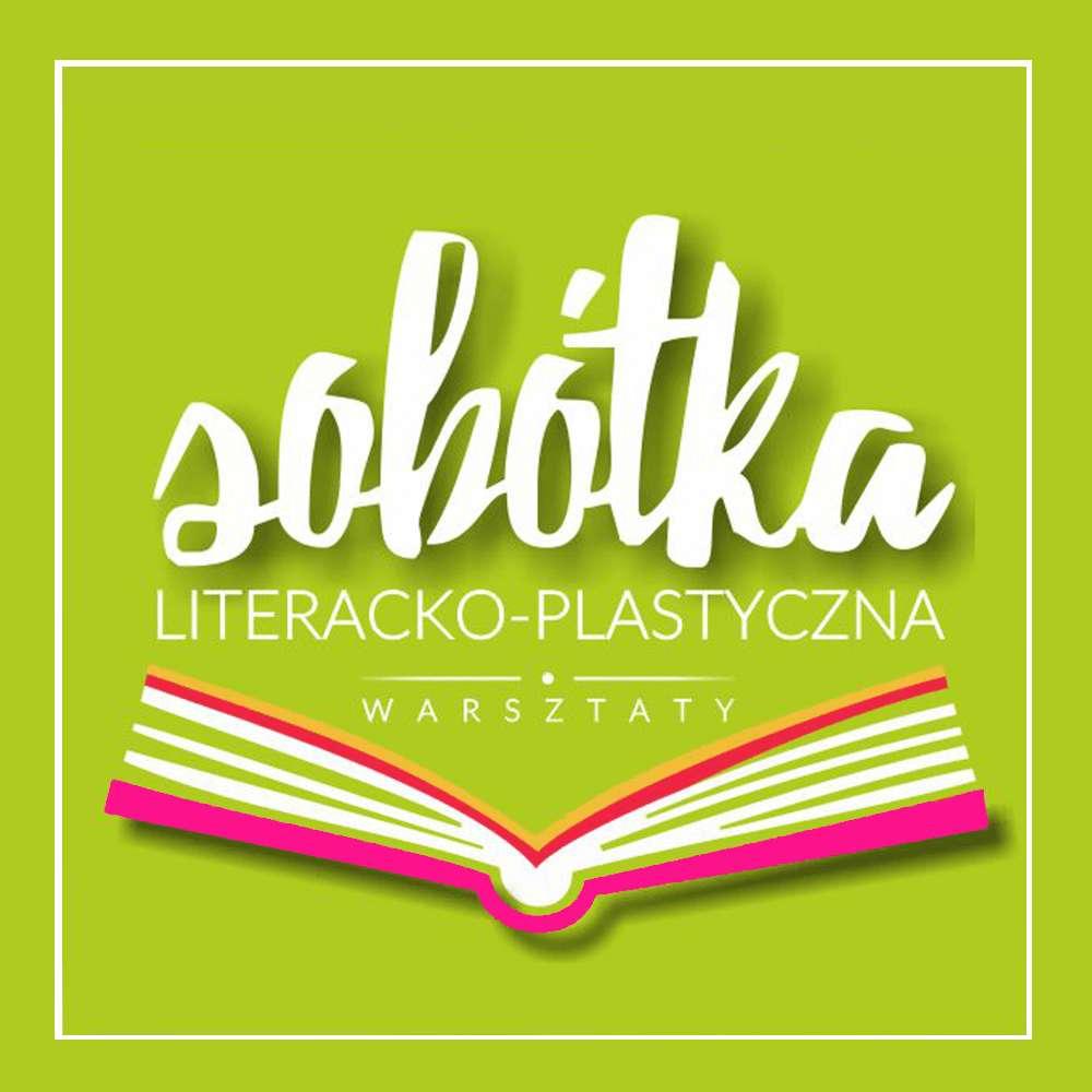SOBÓTKA LITERACKO-PLASTYCZNA - full image