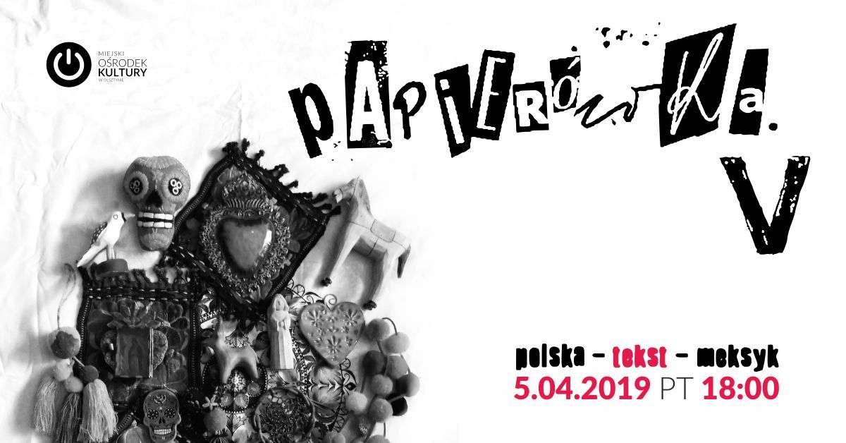 Papierówka vol.5: Polska-tekst-Meksyk - full image