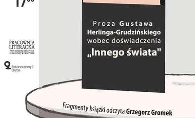 O Herlingu-Grudzińskim w Pracowni Literackiej