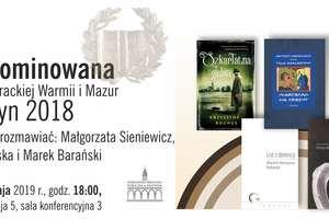 Piątka nominowana do Nagrody Literackiej Warmii i Mazur. Zapraszamy na spotkanie [SONDA]