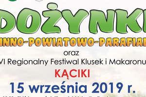 W niedzielę w Kącikach będą dożynki gminno – powiatowo – parafialne