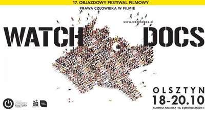 17. Festiwal Filmowy Watch Docs w Olsztynie