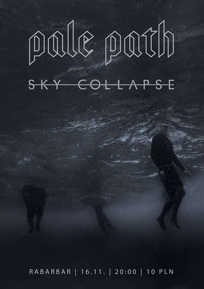 Koncert Pale Path i Sky Collapse - full image