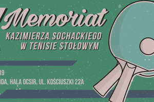 Po raz dziewiąty pingpongiści uczczą pamięć Kazimierza Sochackiego