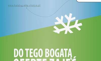 Gdzie szukać śniegu w czasie ferii? W bibliotece! MBP w Olsztynie zaprasza na zajęcia [PROGRAM]