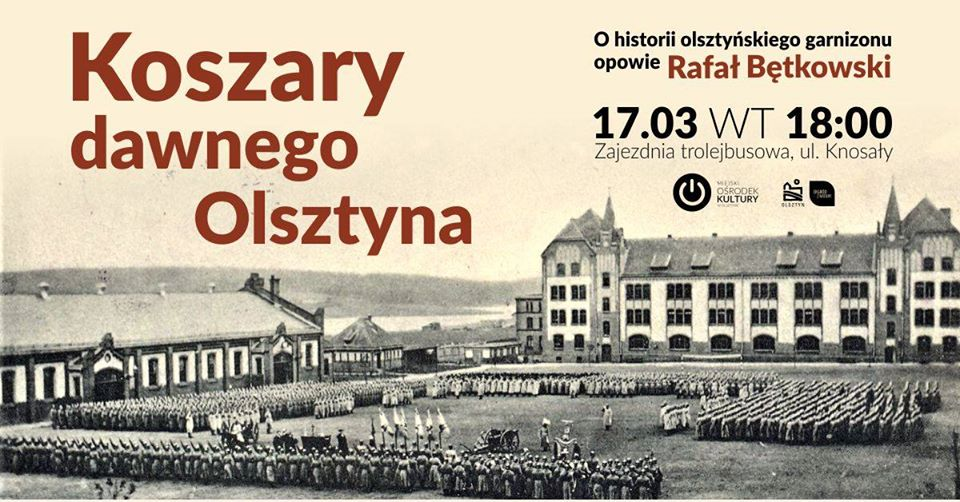 Koszary dawnego Olsztyna