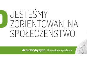 Artur Dryhynycz: ważny jest dla nas lokalny sport