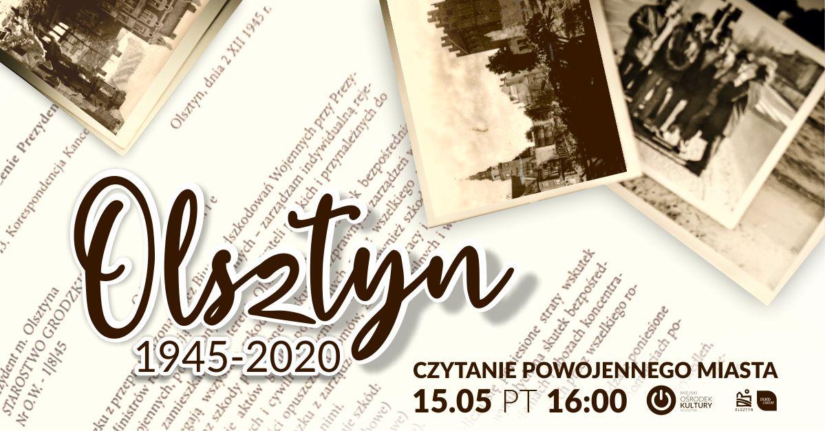 Olsztyn 1945-2020: Czytanie powojennego miasta cz. II