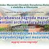 """Konkurs """"Najciekawsza zagroda mazurska z elementami architektury regionalnej""""!"""