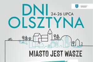 Ruszają Dni Olsztyna. Kto wystąpi na scenie? [PROGRAM]