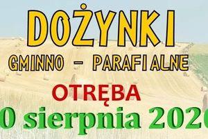 Jedyne w tym roku gminne dożynki będą we wsi Otręba