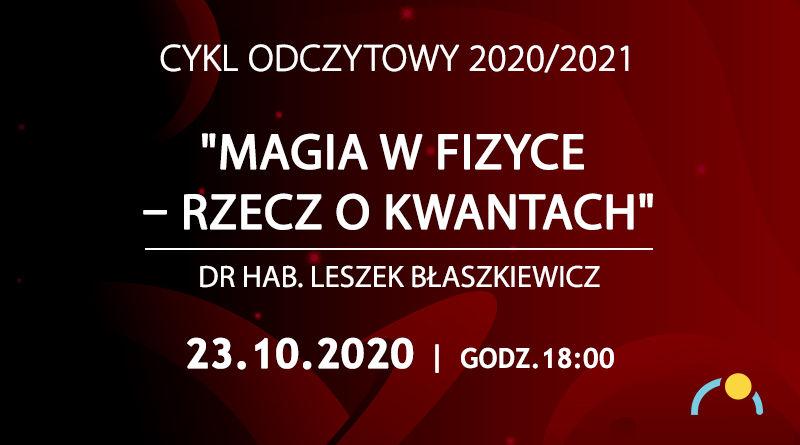 """""""Magia w fizyce - rzecz o kwantach"""" wykład w Olsztyńskim Planetarium - full image"""