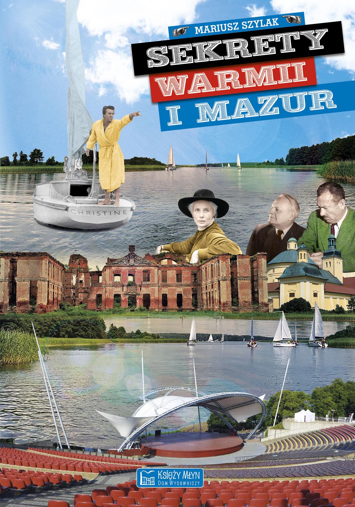 """Nie zwlekaj i już dziś rozpocznij własną podróż z """"Sekretami Warmii i Mazur""""! - full image"""