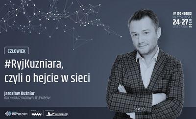 """Jarosław Kuźniar """"#RyjKuzniara, czyli o hejcie w sieci"""". LIVE!"""