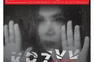 Raport dziennikarzy Gazety Olsztyńskiej: Psychiatria dziecięca i młodzieżowa na Warmii i Mazurach