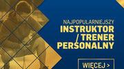NAJPOPULARNIEJSZY TRENER/INSTRUKTOR PERSONALNY - GŁOSOWANIE SMS-OWE