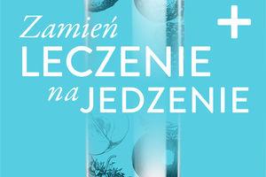 """CZYTAM BO LUBIĘ: Andreas Michalsen - """"Zamień leczenie na jedzenie"""""""