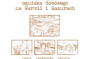 Konkurs wspomnień! Esej, bajka o mazurskiej i warmińskiej wsi