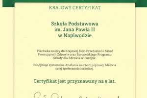 Szkoła Podstawowa im. Jana Pawła II  w Napiwodzie po raz drugi                                                                                                      w Krajowej Sieci Szkół Promujących Zdrowie