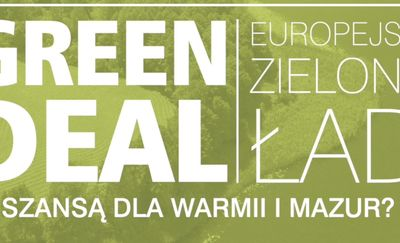 """""""Green Deal — Zielony Ład szansą dla Warmii i Mazur?"""". Debata LIVE"""