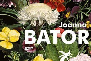 """CZYTAM, BO LUBIĘ: Joanna Bator - """"Gorzko, gorzko"""""""