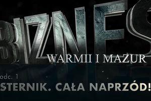 Biznes Warmii i Mazur #1 Sternik, cała naprzód!