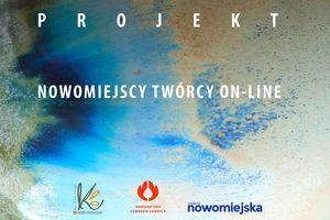 Twórcy Nowomiejscy pokażą się ON-LINE