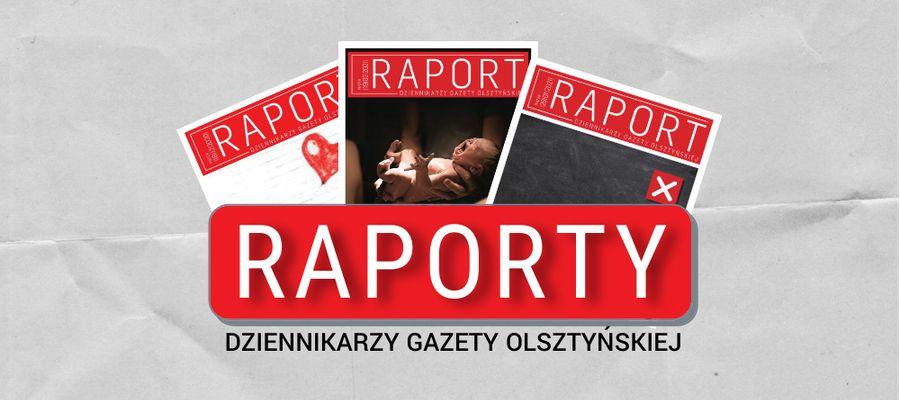 Raporty Gazety Olsztyńskiej