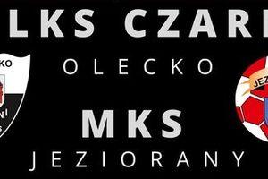 Czarni Olecko podejmują MKS Jeziorany