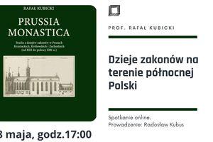 Wirtualna Regioteka: Dzieje zakonów na terenie północnej Polski