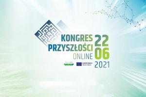 Kongres Przyszłości online - STARTUJEMY!
