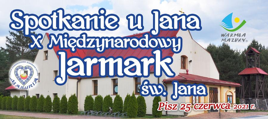 """""""Spotkanie u Jana- X Międzynarodowy Jarmark św. Jana"""" w Piszu (na Reganówku)"""