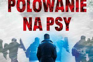 """CZYTAM, BO LUBIĘ: Mieczysław Gorzka - """"Polowanie na psy"""""""