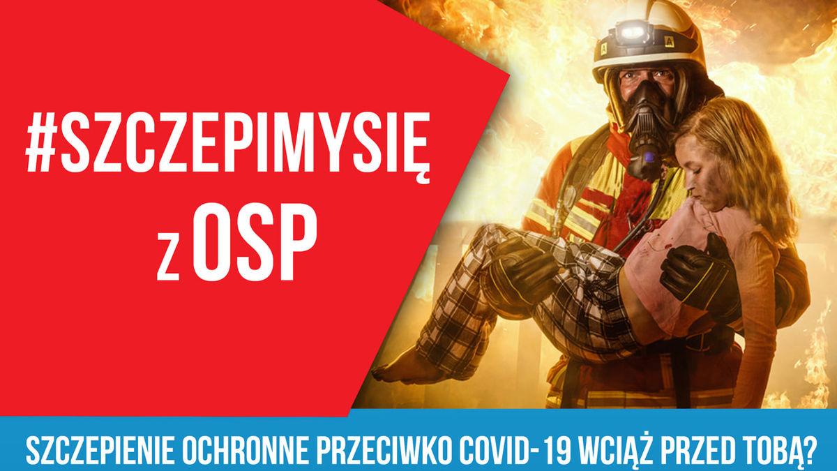 Druhowie OSP pomagają w szczepieniach