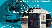 Zawkrzeńskie Smaki – EDD w Muzeum
