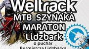 Weltrack MTB SZYNAKA MARATON!