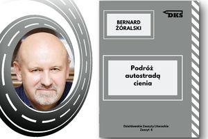 Spotkanie z Bernardem Żóralskim