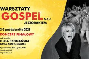 Gospel z Olgą Szomańską i Iława Gospel Singers. Zapisz się!