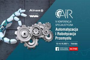 IV Konferencja Automatyzacja i Robotyzacja Przemysłu