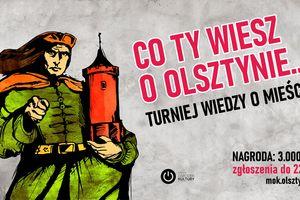 Co Ty wiesz o Olsztynie?